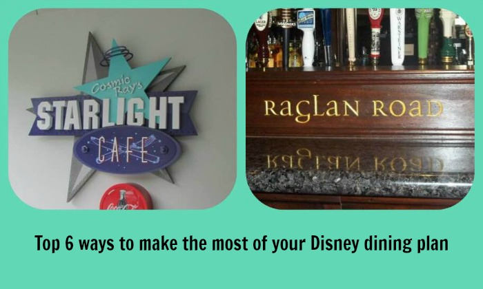Top 6 ways to make the most of your Disney Dining Plan