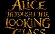 New Scenes From Alice Through The Looking Glass