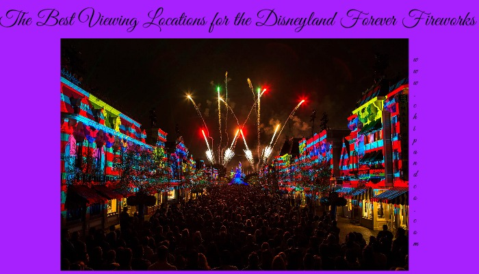 The Best Viewing Locations for the Disneyland Forever Fireworks