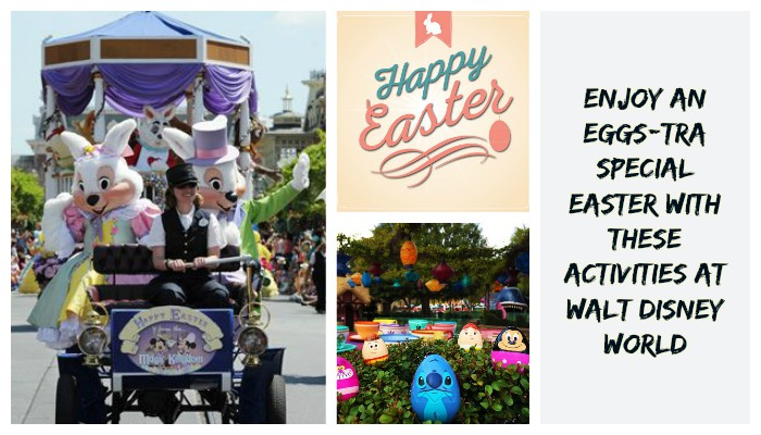 Enjoy An Eggs-tra Special Easter With These Activities At Walt Disney World