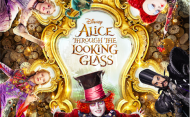 Alice Through The Looking Glass Releases New Poster