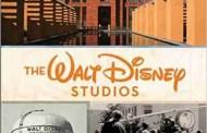 The Walt Disney Studios: A Lot to Remember Disney Editions
