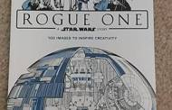 Art of Coloring Star Wars: Rogue One Coloring Book Available Now