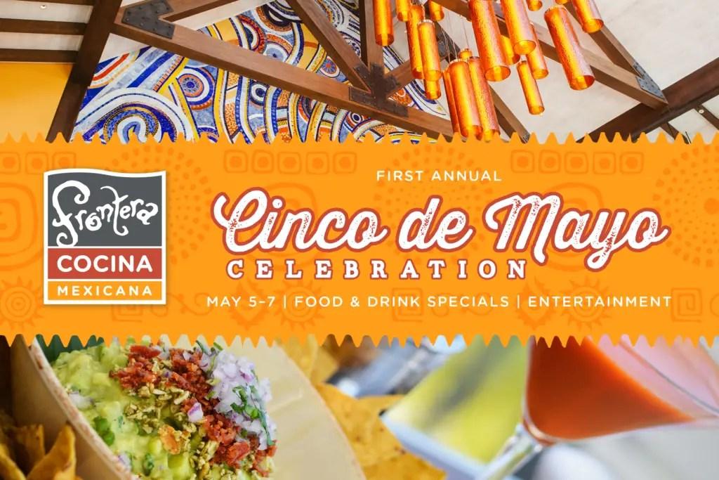 First Annual Cinco de Mayo Celebration at Frontera Cocina!