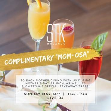 """STK at Disney Springs Is Offering A Mother's Day Brunch Complete With Complimentary """"Mom-osas"""""""