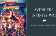 Avengers: Infinity War Arriving Digitally and on Blu-ray