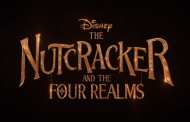 The Final Trailer for 'The Nutcracker and the Four Realms' is Here
