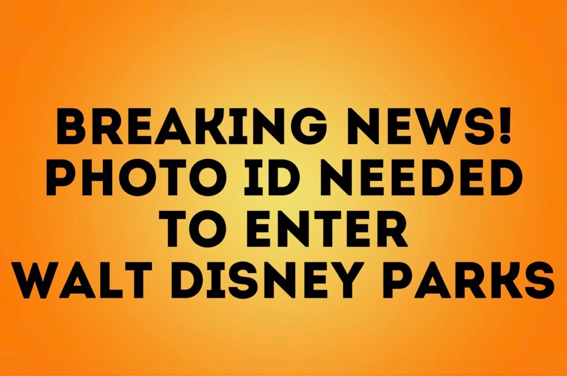 Breaking News: Photo ID is Being Required for Annual Passholders with Magic Bands
