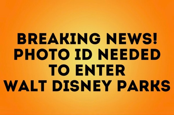Breaking News: Photo ID is Being Required for Annual Passholders with Magic Bands 1