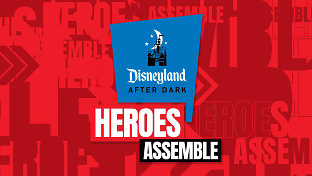 Super Heroes Unite During Disneyland After Dark: Heroes Assemble Event