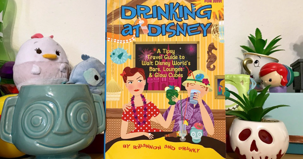 Drinking At Disney A Tipsy Guide Book To Drinking At Walt Disney World 1