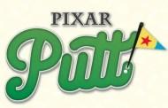 Pixar Putt Is the New Way to Mini Golf