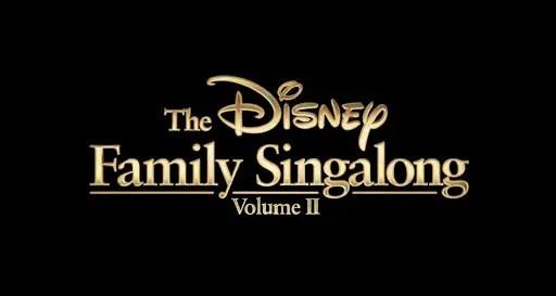 Disney Family Singalong: Volume II
