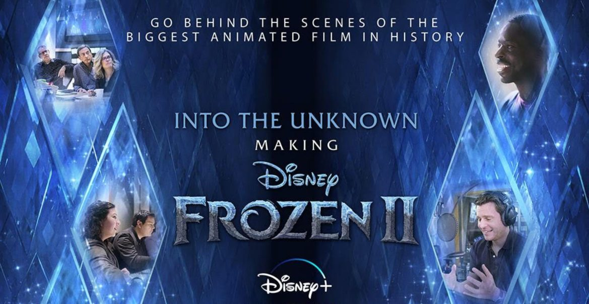 Go Behind the Scenes with 'Into the Unknown: Making Frozen 2' Coming Soon to Disney+
