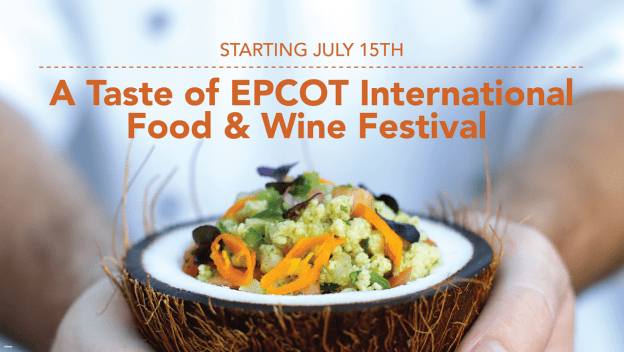 A Taste of EPCOT International Food & Wine Festival starts July 15th