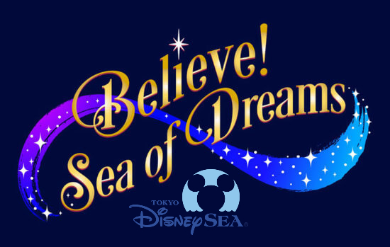 Believe! Sea of Dreams – New Nighttime Entertainment Coming to Tokyo DisneySea