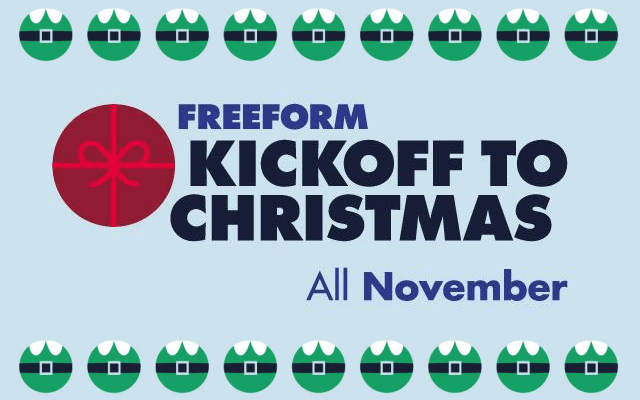 Freeform's 'Kickoff to Christmas' starts on November 1st!