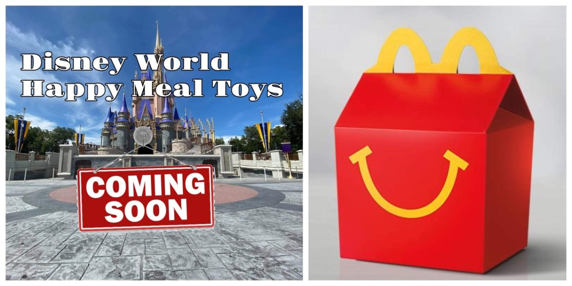 New Disney World Happy Meal toys coming to McDonalds