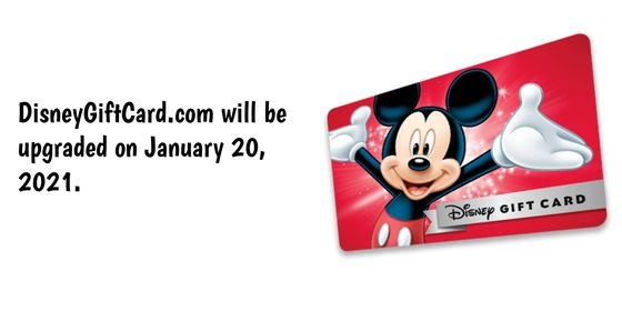 Disney Gift Card accounts will be deleted on January 19th 2021
