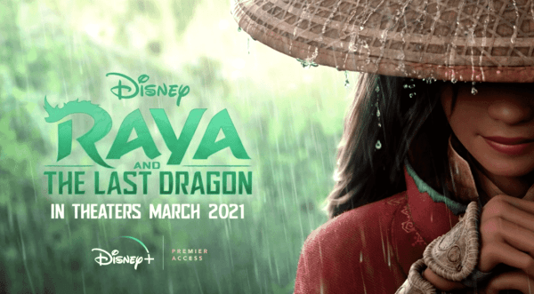 Raya and the Last Dragon coming to Theaters and Disney+ at the same time 1