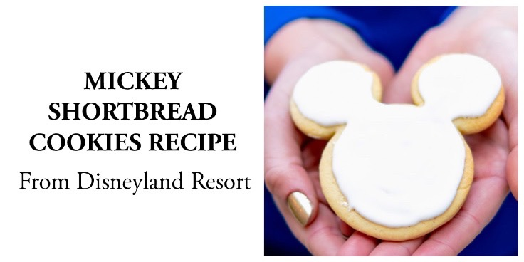 Mickey Shortbread Cookies Recipe From Disneyland Resort!