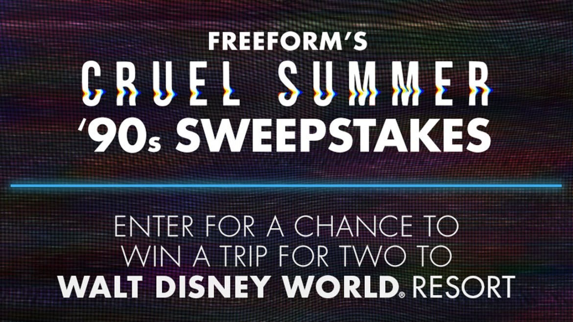 Win a Trip to Walt Disney World with Freeform's 'Cruel Summer' 90's Sweepstakes