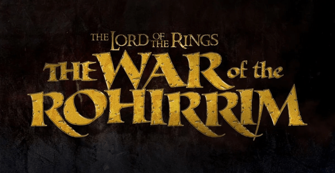 New Animated Movie 'Lord of the Rings: The War of the Rohirrim' Announced by Warner Bros.