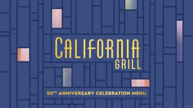 California Grill 50th Anniversary of Walt Disney World Resort Celebration Menu Revealed 1