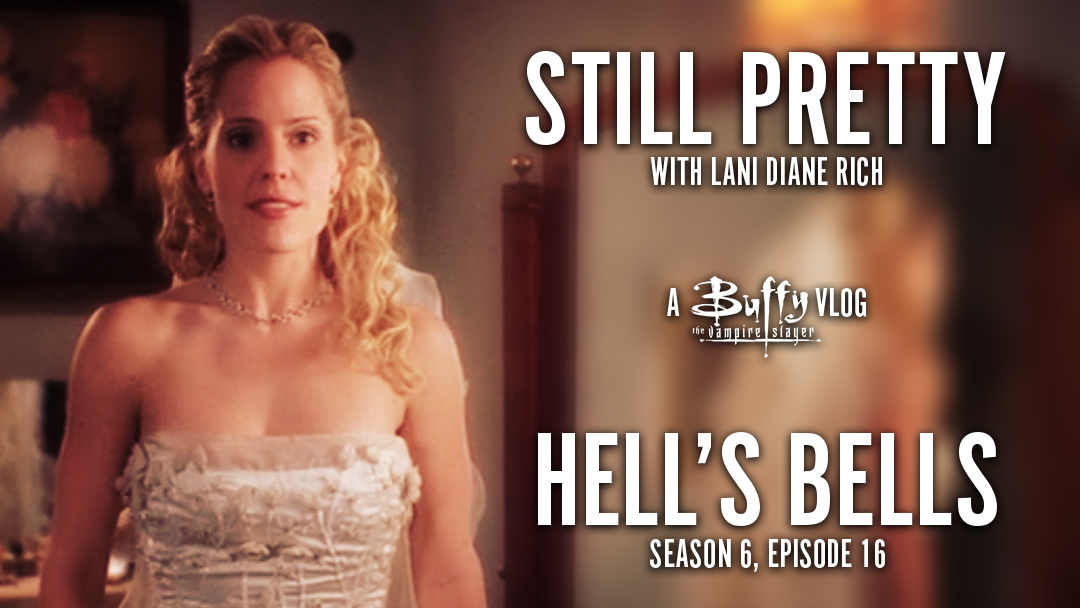 Still Pretty #6. Hell's Bells (S6.16)