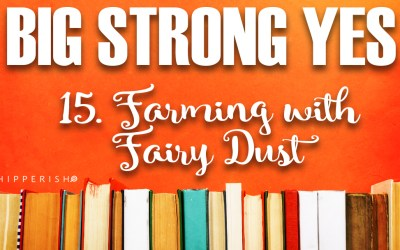 BSY #16. Farming with Fairy Dust