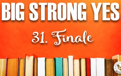 Big Strong Yes #31. Finale
