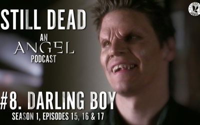 Still Dead #8. Darling Boy (S1.15-17)