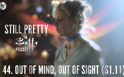 Still Pretty #44. Out of Sight, Out of Mind (S1.11)