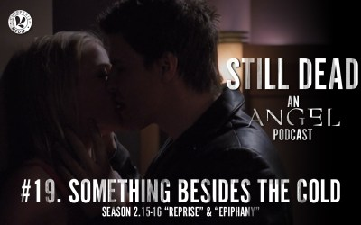 Still Dead #19. Something Besides the Cold (S2. 15-16)