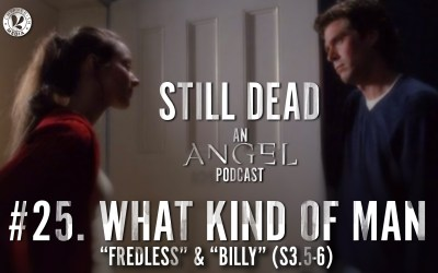 Still Dead #25. What Kind of Man. (S3.5-6)