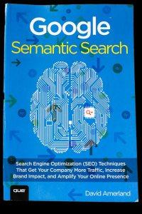 "Review of David Amerland's book ""Google Semantic Search"""