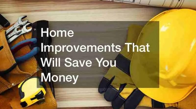 money saving home improvements