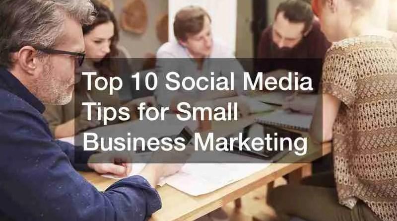 Social Media Tips 1 Social Media Tips for Small Business