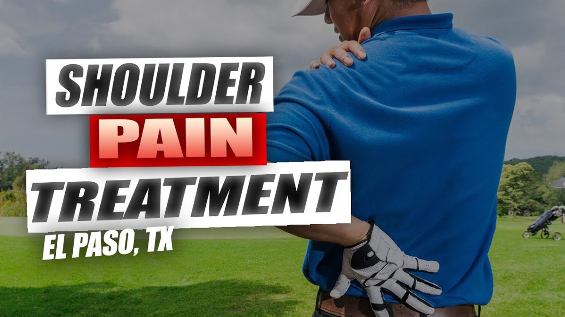 Shoulder Pain Treatment | Video | El Paso, TX.