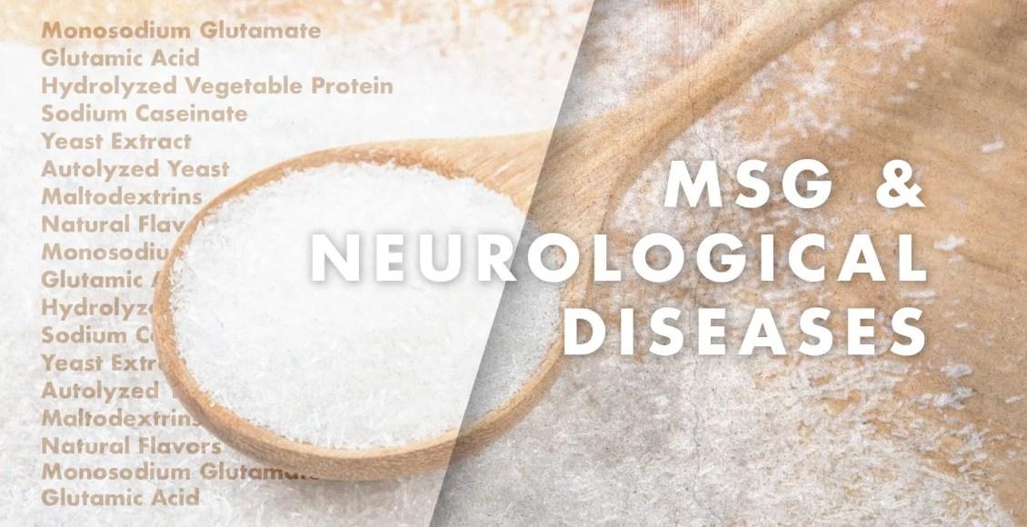 Functional Neurology: MSG and Neurological Diseases | El Paso, TX Chiropractor | El Paso, TX Chiropractor