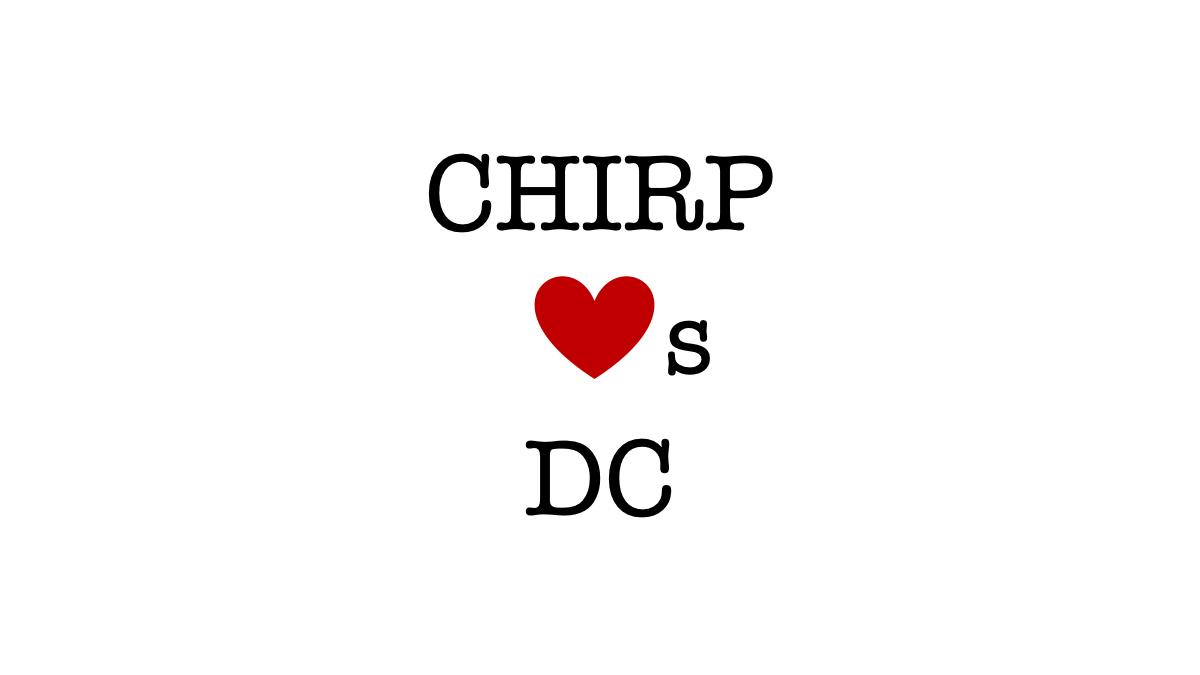 The Chirp Flock: Spotlight on Washington DC
