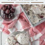 overhead shot of cherry chocolate chunk ice cream in bowl and tin pan