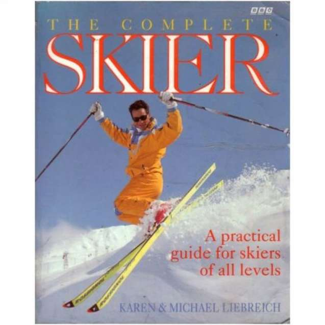 Karen Liebreich The Complete Skier