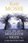 The Mistletow Bride, Kate Mosse