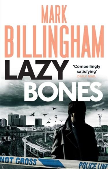 Mark Billingham - Lazy Bones