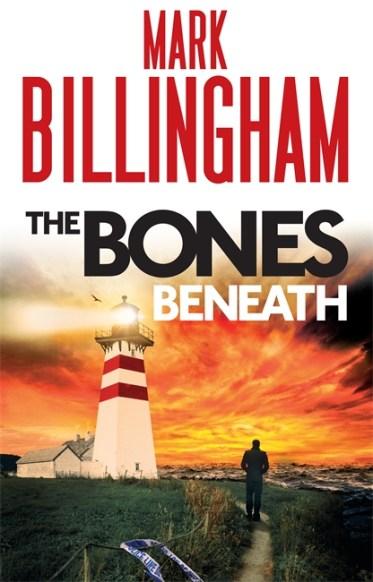 Mark Billingham - The Bones Beneath