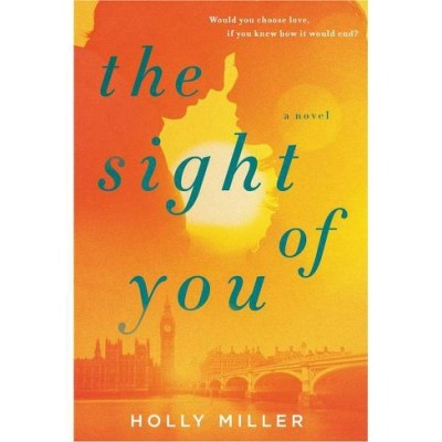 The Sight of You - Holly Miller