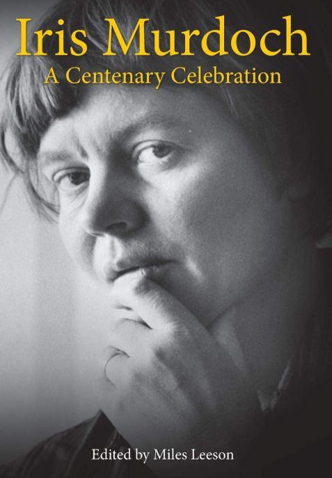 Iris Murdoch - A Centenary Celebration