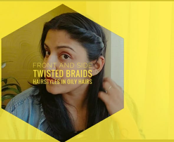 Front and Side Twisted Braids Hairstyles in oily hairs