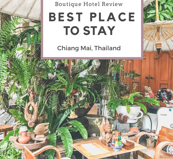 Best Place to Stay in Chiang Mai • Boutique Hotel